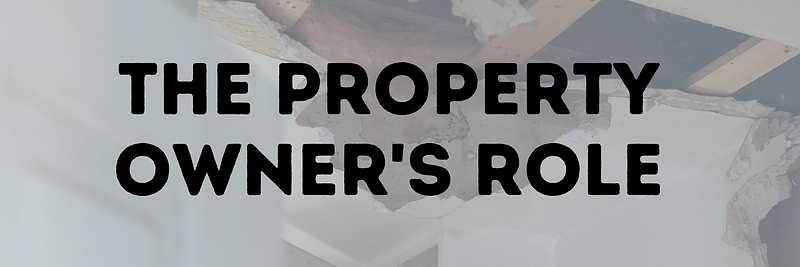The Property Owner's Role